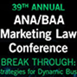 2017 ANA/BAA Marketing Law Conference